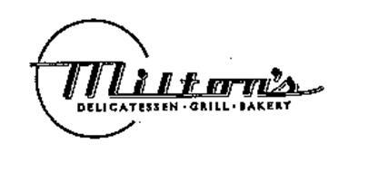 MILTON'S DELICATESSEN GRILL BAKERY