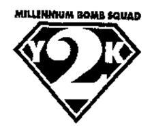 MILLENNIUM BOMB SQUAD Y 2 K
