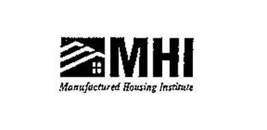 MHI MANUFACTURED HOUSING INSTITUTE