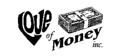 LOVE OF MONEY INC.