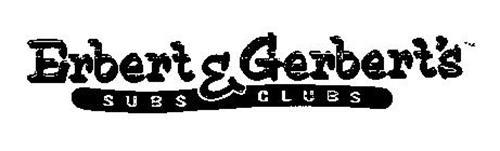 ERBERT & GERBERT'S SUBS CLUBS