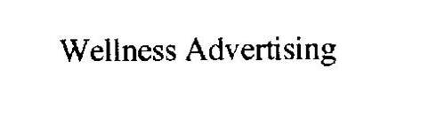 WELLNESS ADVERTISING