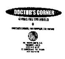 DOCTOR'S CORNER GIVING YOU THE WORLD THE COMPANY, THE FUTURE