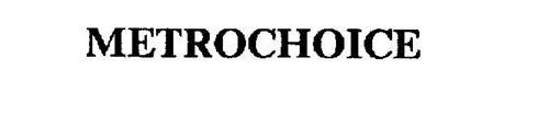 METROCHOICE