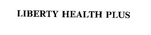 LIBERTY HEALTH PLUS