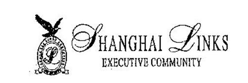 SHANGHAI LINKS EXECUTIVE COMMUNITY