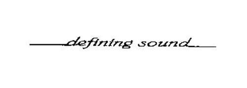 DEFINING SOUND