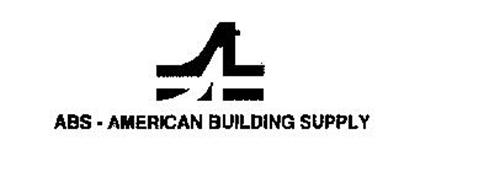 A ABS - AMERICAN BUILDING SUPPLY