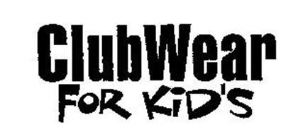 CLUBWEAR FOR KID'S