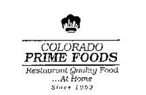 COLORADO PRIME FOODS RESTAURANT QUALITY FOOD...AT HOME SINCE 1959