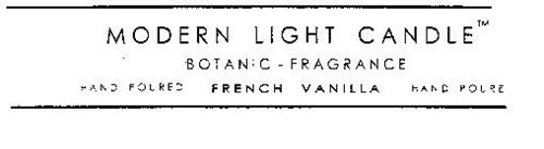 MODERN LIGHT CANDLE BOTANIC - FRAGRANCE HAND POURED FRENCH VANILLA HAND POURED