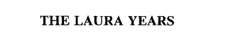 THE LAURA YEARS