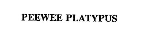 PEEWEE PLATYPUS