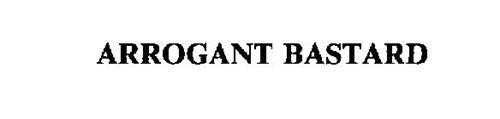 ARROGANT BASTARD