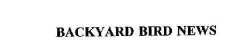 BACKYARD BIRD NEWS