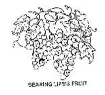 BEARING LIFE'S FRUIT