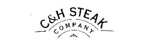 C & H STEAK COMPANY