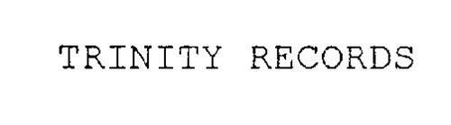 TRINITY RECORDS