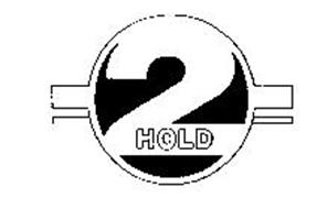 2 HOLD
