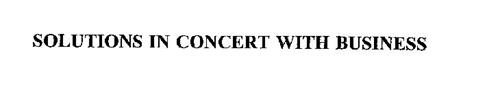 SOLUTIONS IN CONCERT WITH BUSINESS