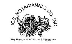 JOS. NOTARIANNI & CO. INC. THE FINEST IN FRESH FRUITS & VEGETABLES