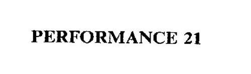 PERFORMANCE 21