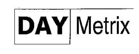 DAY METRIX