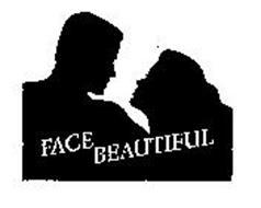 FACE BEAUTIFUL