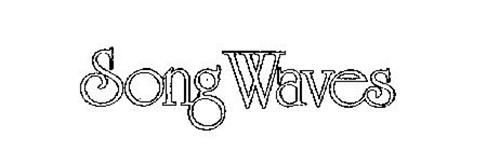 SONG WAVES