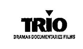 TRIO DRAMAS DOCUMENTARIES FILMS