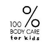 100% BODY CARE FOR KIDS
