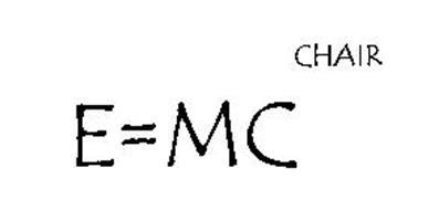 E=MC CHAIR