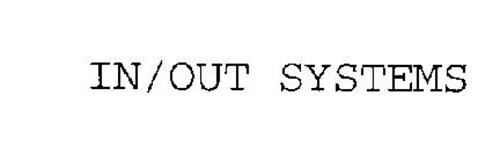 IN/OUT SYSTEMS
