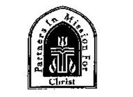 PARTNERS IN MISSION FOR CHRIST