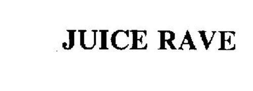 JUICE RAVE