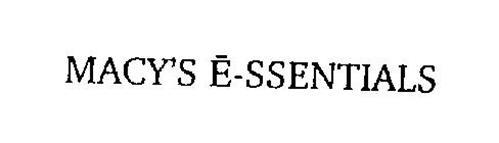 MACY'S E-SSENTIALS