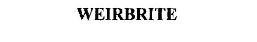 WEIRBRITE