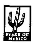 FEAST OF MEXICO
