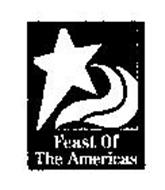 FEAST OF THE AMERICAS