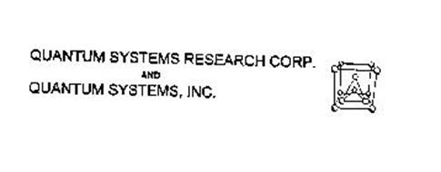 QUANTUM SYSTEMS RESEARCH CORP. AND QUANTUM SYSTEMS, INC.