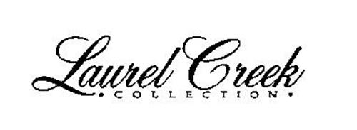 LAUREL CREEK COLLECTION