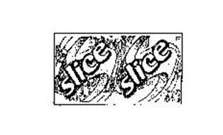 SLICE SLICE