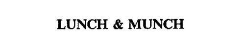 LUNCH & MUNCH