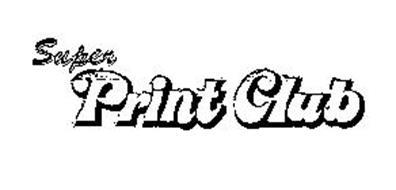 SUPER PRINT CLUB