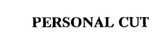 PERSONAL CUT