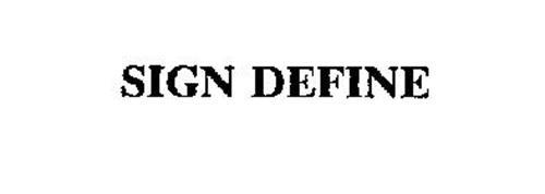 SIGN DEFINE