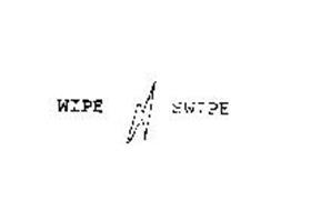 WIPE SWIPE
