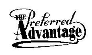 THE PREFERRED ADVANTAGE