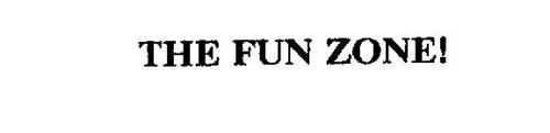 THE FUN ZONE!