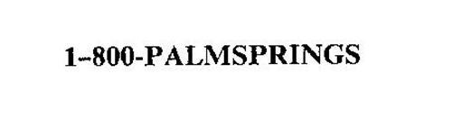 1-800-PALMSPRINGS